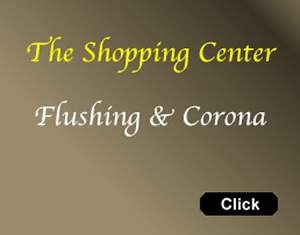Corona / Flushing Shopping Center & Map - Flushing / Corona NY Queens | shops shopping flushing queens