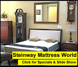 Steinway Mattress World - Mattresses In Astoria Queens | Steinway Mattress World mattresses beds bedroom furniture Astoria Queens NY furniture bedding mattresses beds bedroom furniture Astoria Long Island City Sunnyside Woodside Queens NY