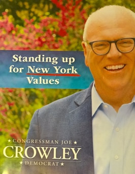 congressman joe crowley photo campaign poster