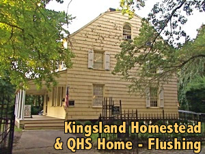 Historic Queens Kingsland Homestead Flushing History NY
