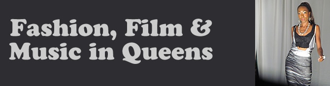 film & fashion in queens