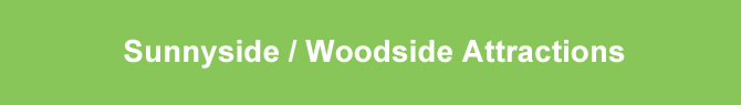 sunnyside attractions woodside attractions