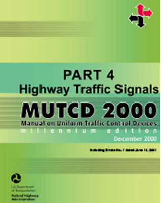 Federal Highway Administration Department of transportation study manual on uniform traffic control devices