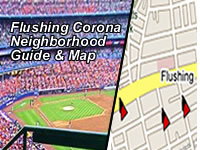 Flushing & Corona Maps - Things To Do - Shops, Restaurants & Attractions | This is a map of the neighborhood attractions in Flushing Meadows Corona Park, as well as in the Flushing and Corona neighborhoods of Queens NY NYC